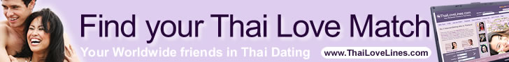 Find your Thai Love with ThaiLoveLines.com - Click here.